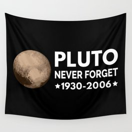 Never Forget Pluto I Wall Tapestry