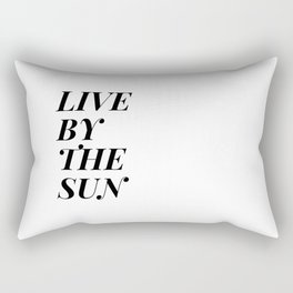 live by the sun love by the moon (1 of 2) Rectangular Pillow