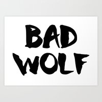 bad wolf Art Prints featuring Bad Wolf  by Freak Clothing