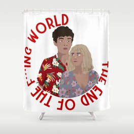 The ENd Of The F***ing World Shower Curtain