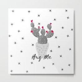 Hug Me Cactus in Pot Hearts Design Metal Print