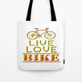 LIVE - LOVE - BIKE Tote Bag