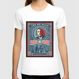 Yes We Scan Obama NSA Big Brother Spoof  T-shirt