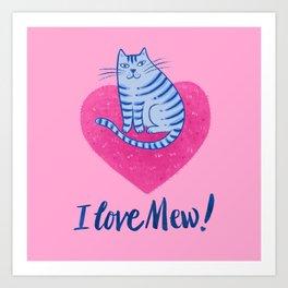 I love mew Art Print