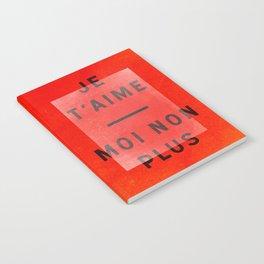 Je t'aime...moi non plus Notebook