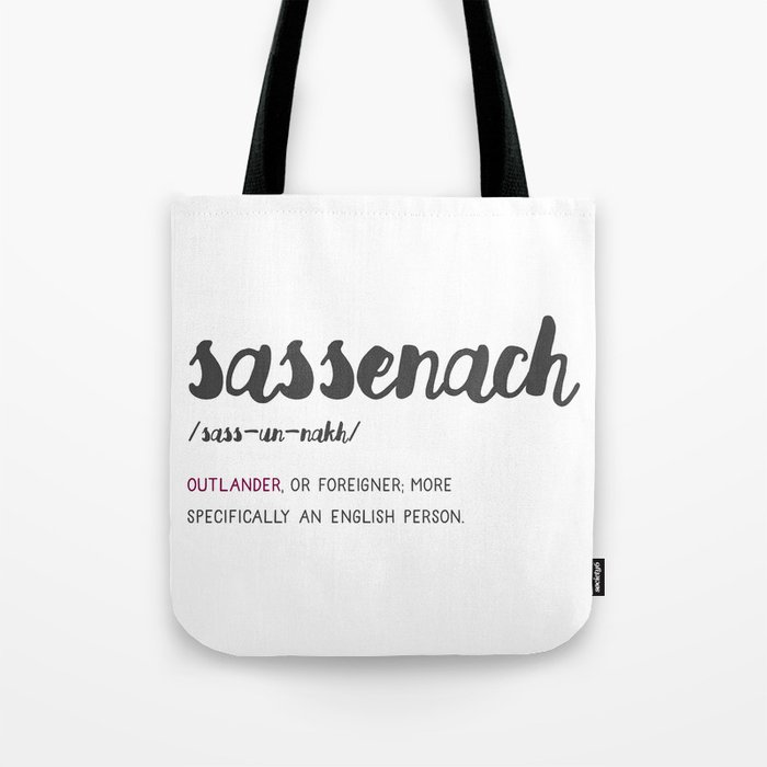 Outlander Sassenach Definition Tote Bag