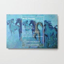 Wild Horses: Poem and Painting Metal Print