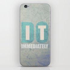 Do it immediately iPhone & iPod Skin