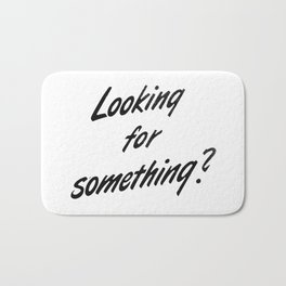 Looking for something? Bath Mat