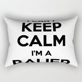 I cant keep calm I am a BAUER Rectangular Pillow