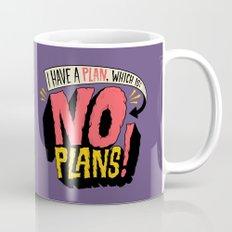 I have a plan... Mug