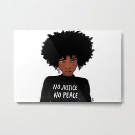 No Justice No Peace Metal Print