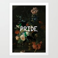 pride Art Prints featuring Pride by Filthy english
