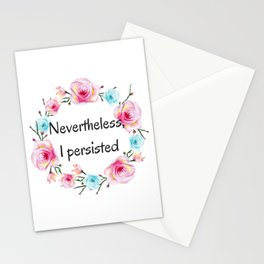 Nevertheless, I persisted! Stationery Cards