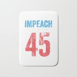 Impeach 45.. Bath Mat