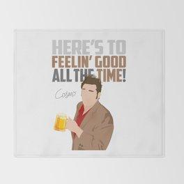 Feelin' Good All the Time! Throw Blanket