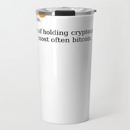 Bitcoin Hodling (BTC Hodl) Travel Mug