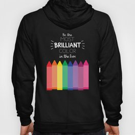 Most Brilliant Color Hoody