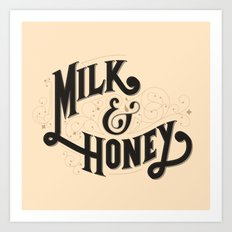 Milk and Honey Art Print