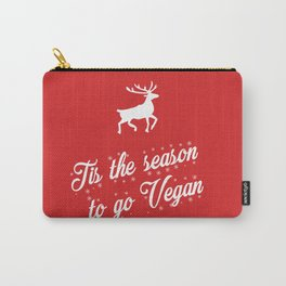 Tis The Season To Go Vegan Carry-All Pouch