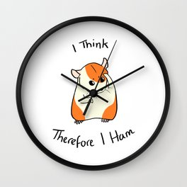 Cogito Ergo Ham Wall Clock