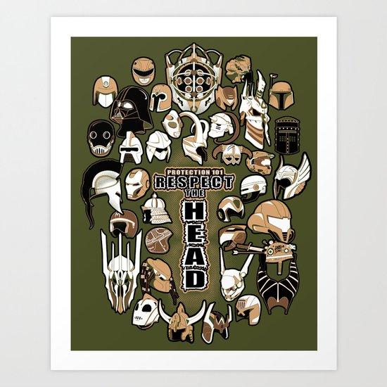 Helmets of fandom - respect the head! Art Print