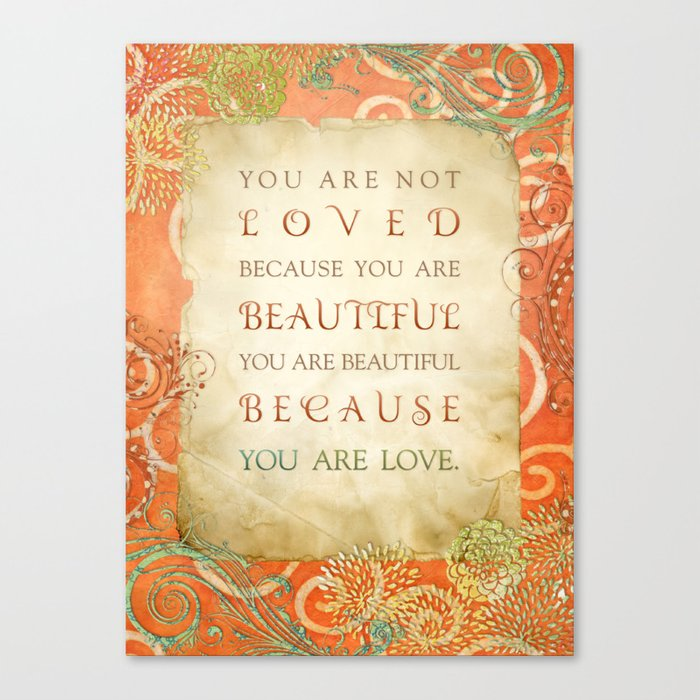 Because You Are Love Canvas Print