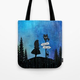 Any Road Will Get You There - Alice In Wonderland Tote Bag