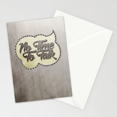 No Time To Talk Stationery Cards