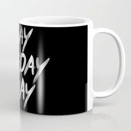 Slay The Day Away Dirty Vintage Brush Typography Coffee Mug