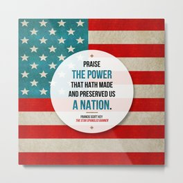 Preserved us a Nation Metal Print