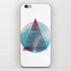 Where U & I Belong iPhone & iPod Skin