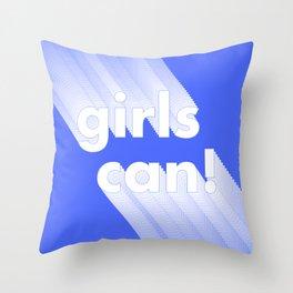 Girls can Throw Pillow