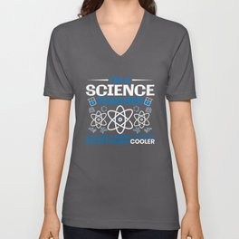I'm A Science Teacher Just Like A Normal Teacher Unisex V-Neck