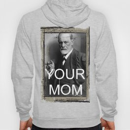 Your Mom Hoody