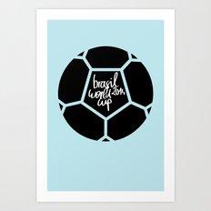 Brazil World Cup 2014 - Poster n°5 Art Print