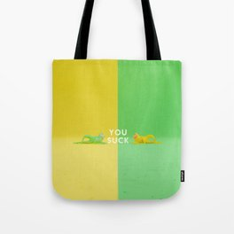 You Suck Tote Bag