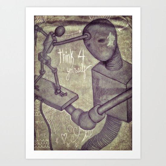 think4yourself Art Print