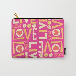 Live What You Love: Pink/Orange Carry-All Pouch