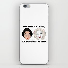 Bette Davis and Joan Crawford Whatever Happened to Baby Jane Sisters iPhone Skin