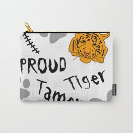 Proud Tiger Tamer Carry-All Pouch