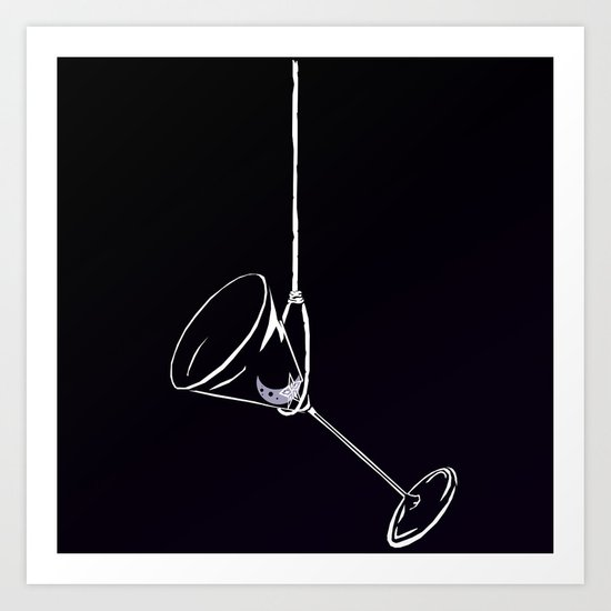 here's to drinks in the dark at the end of my rope Art Print