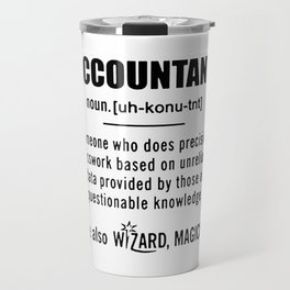 Accountant Gifts Accountant Definition Travel Mug