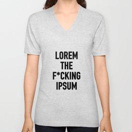 LOREM THE F*UCKING IPSUM Unisex V-Neck