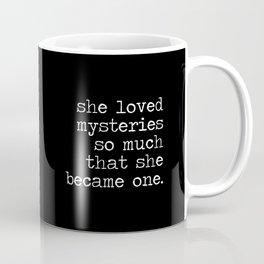 She Loved Mysteries (Inverted) Coffee Mug