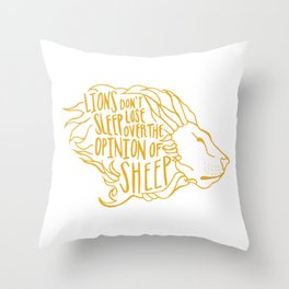 Lions don't lose sleep Throw Pillow
