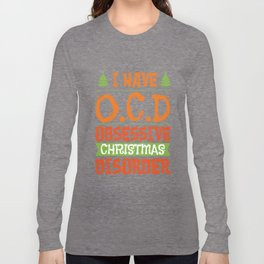 Christmas Obsessive Compulsive Disorder Addiction Therapy Gift Long Sleeve T-shirt