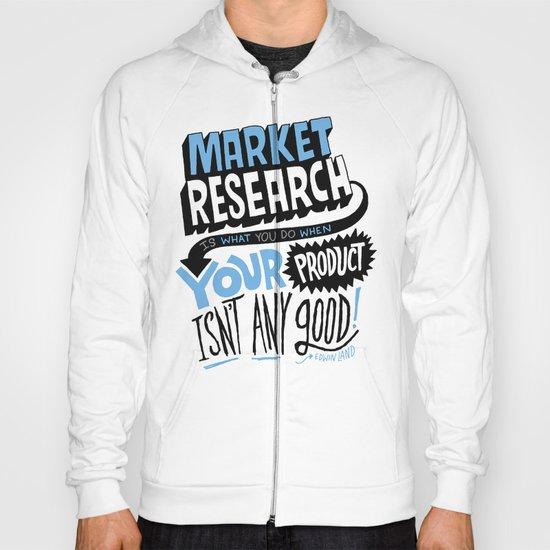 Market Research Hoody