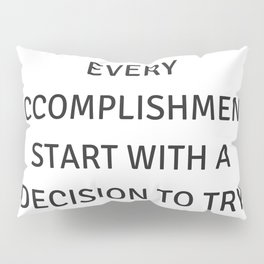 Motivational Quotes Pillow Sham