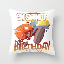 Sister Of The Birthday Boy Farmer Tractor B-day Party print Throw Pillow